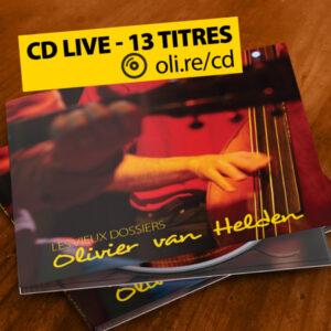 Les vieux dossiers (live) - CD 13 titres - Olivier van Helden